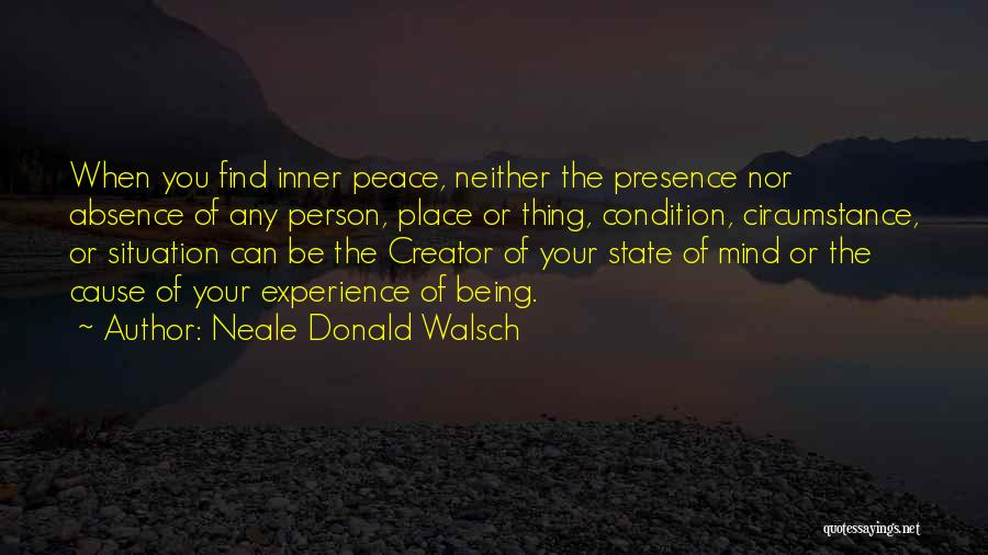 Your State Of Mind Quotes By Neale Donald Walsch