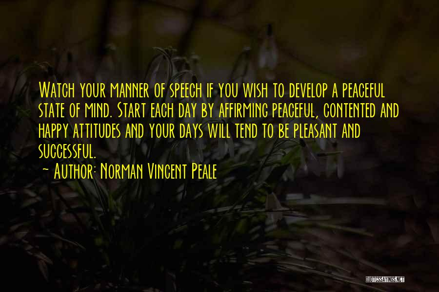 Your State Of Mind Quotes By Norman Vincent Peale
