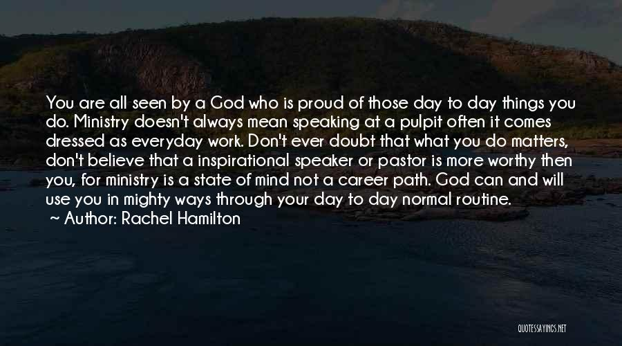 Your State Of Mind Quotes By Rachel Hamilton