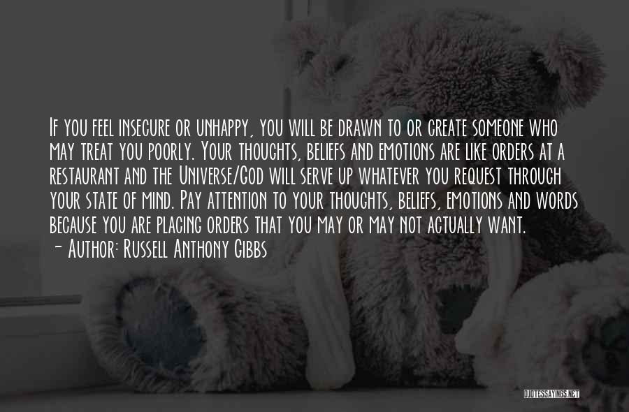 Your State Of Mind Quotes By Russell Anthony Gibbs