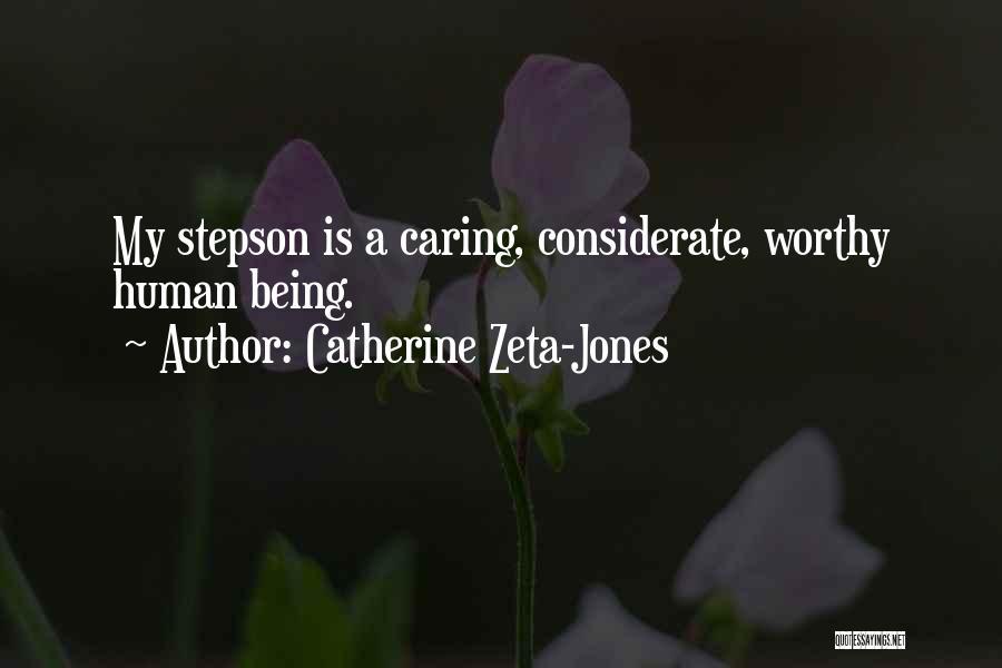 Your Stepson Quotes By Catherine Zeta-Jones