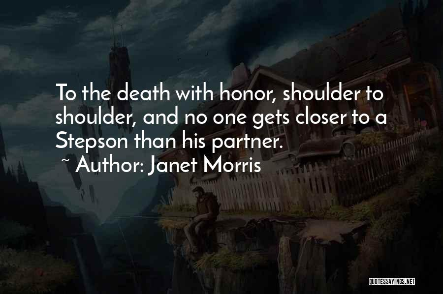 Your Stepson Quotes By Janet Morris