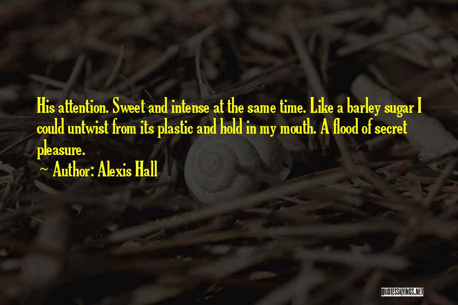 Your Sweet Like Sugar Quotes By Alexis Hall