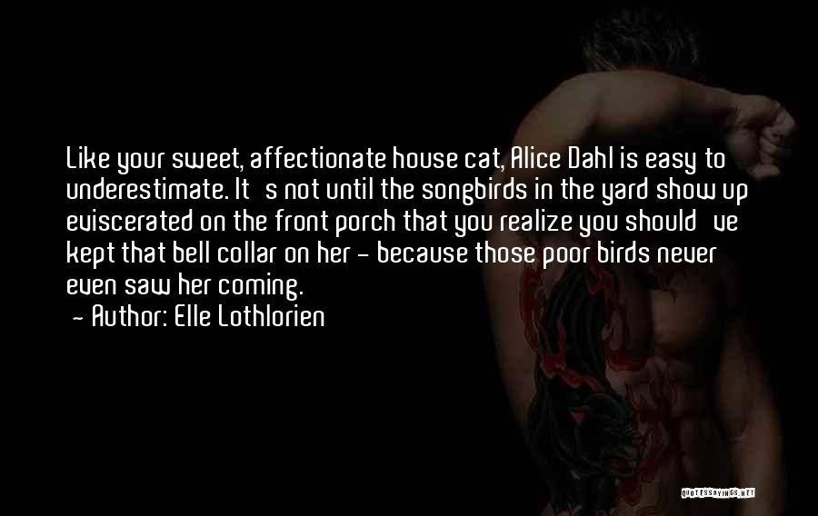 Your Sweet Quotes By Elle Lothlorien