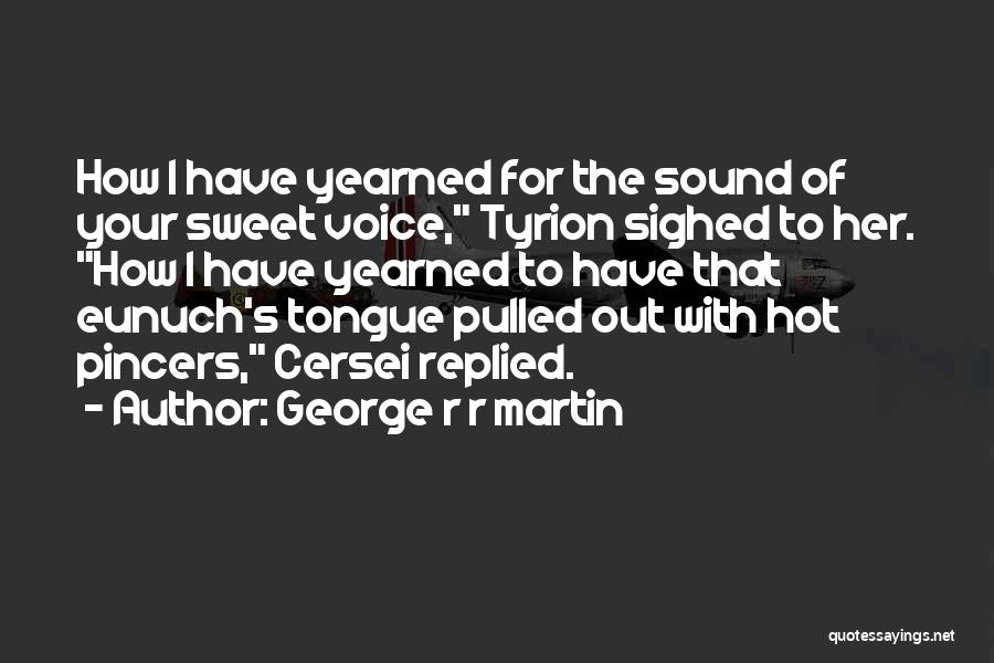 Your Sweet Quotes By George R R Martin