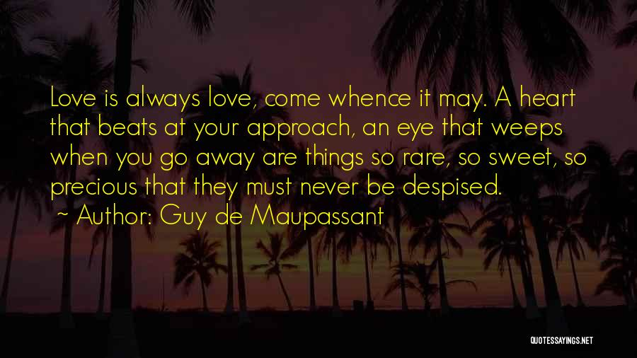 Your Sweet Quotes By Guy De Maupassant