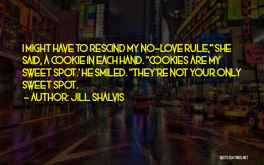 Your Sweet Quotes By Jill Shalvis