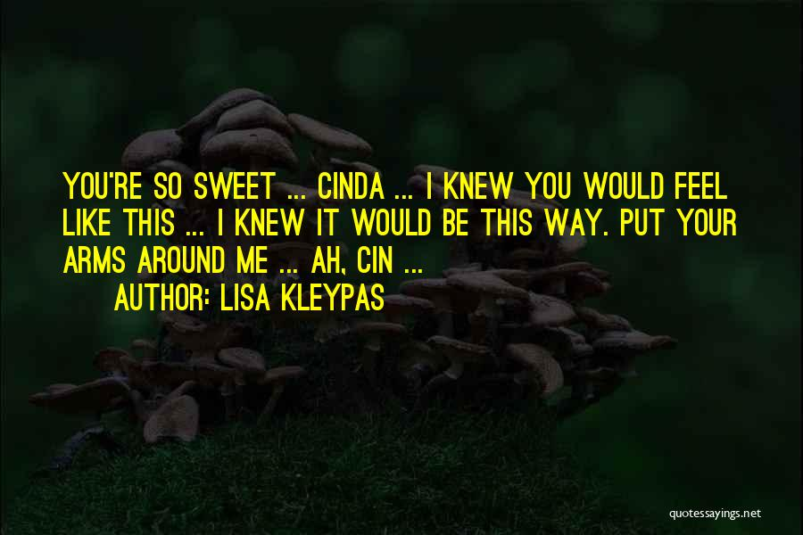 Your Sweet Quotes By Lisa Kleypas