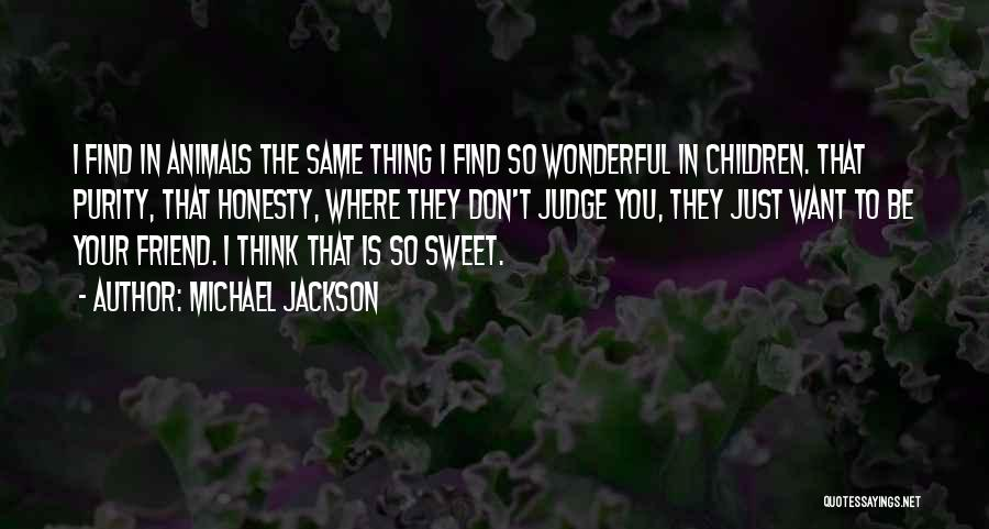 Your Sweet Quotes By Michael Jackson