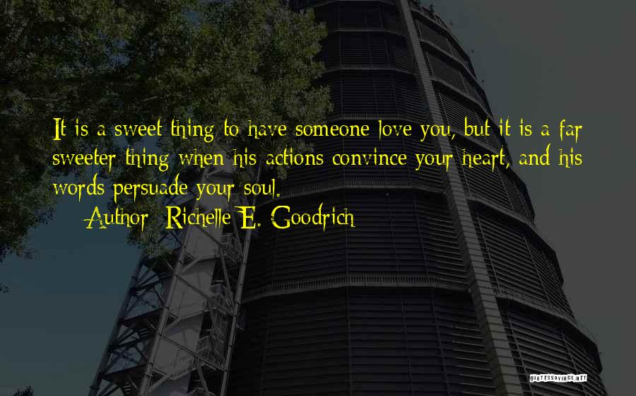 Your Sweet Quotes By Richelle E. Goodrich
