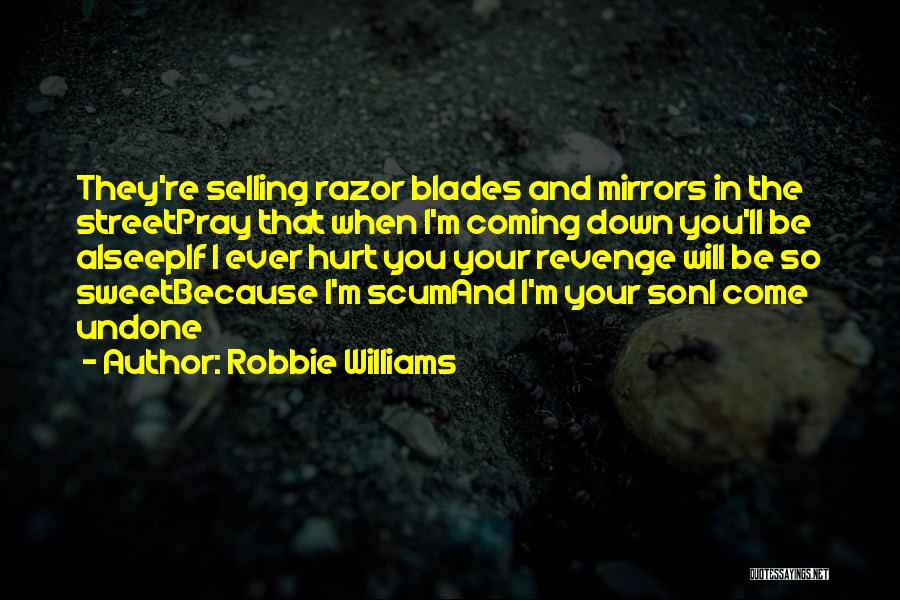 Your Sweet Quotes By Robbie Williams