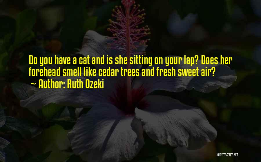 Your Sweet Quotes By Ruth Ozeki
