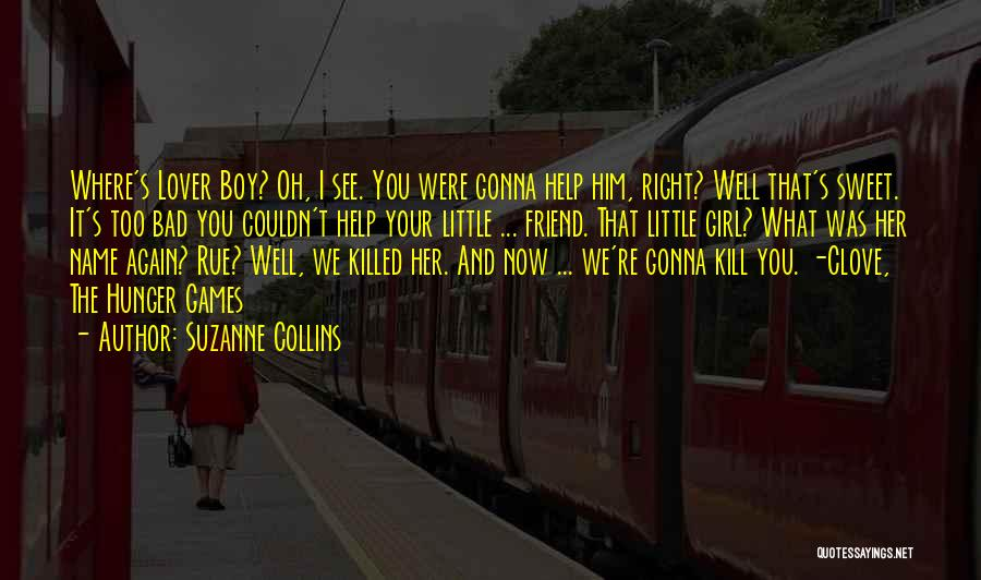 Your Sweet Quotes By Suzanne Collins