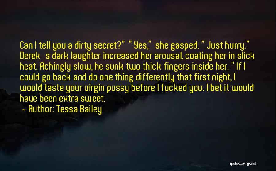 Your Sweet Quotes By Tessa Bailey