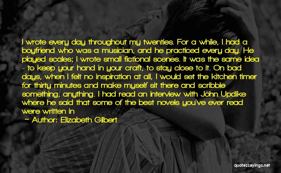 Your The Best Boyfriend Quotes By Elizabeth Gilbert