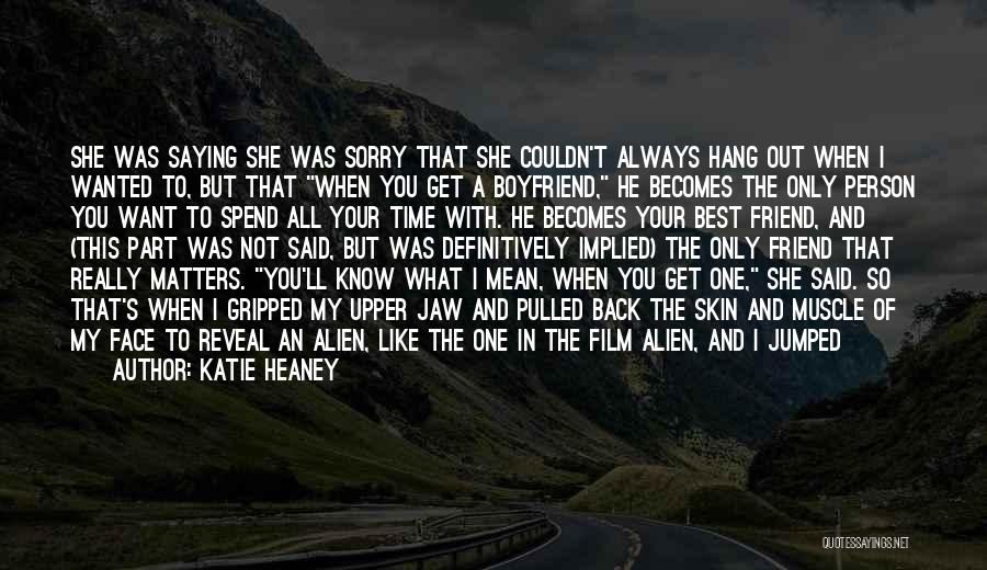 Your The Best Boyfriend Quotes By Katie Heaney