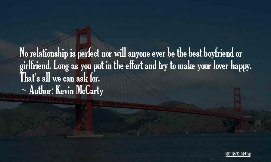 Your The Best Boyfriend Quotes By Kevin McCarty