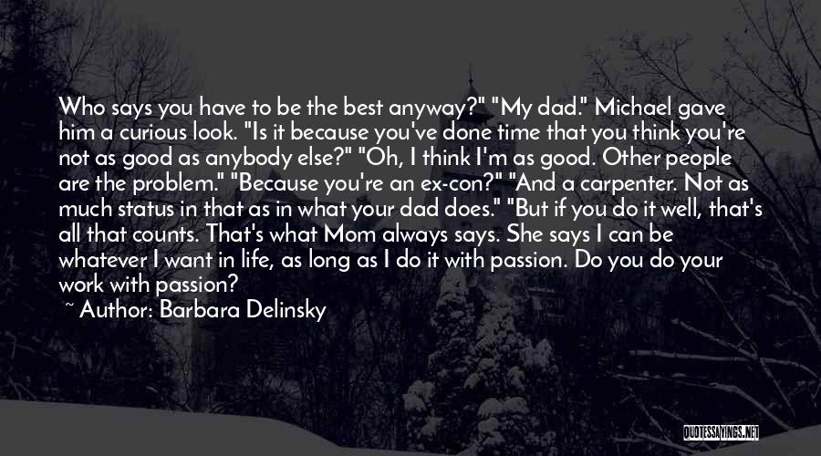 Your The Best Mom Quotes By Barbara Delinsky