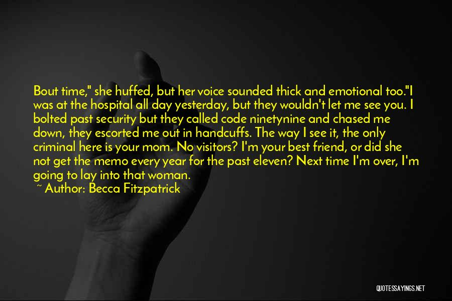 Your The Best Mom Quotes By Becca Fitzpatrick