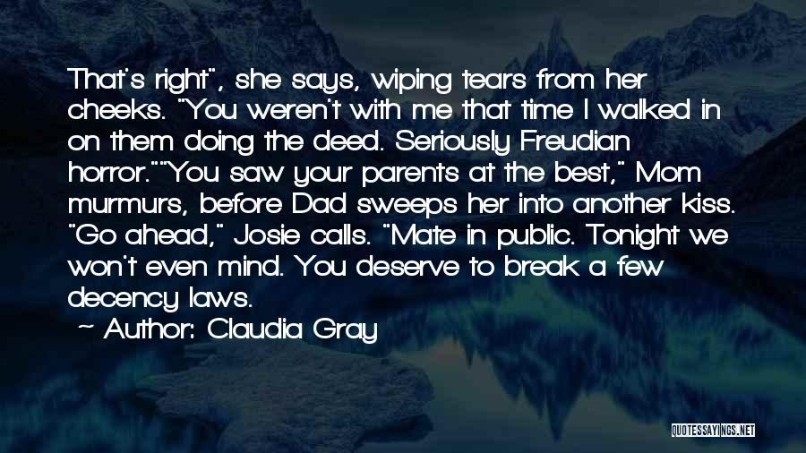 Your The Best Mom Quotes By Claudia Gray