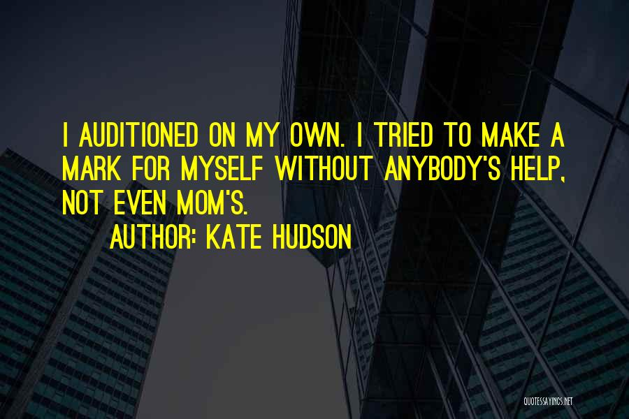 Your The Best Mom Quotes By Kate Hudson