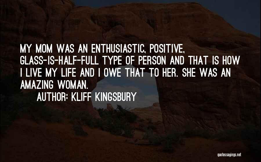 Your The Best Mom Quotes By Kliff Kingsbury