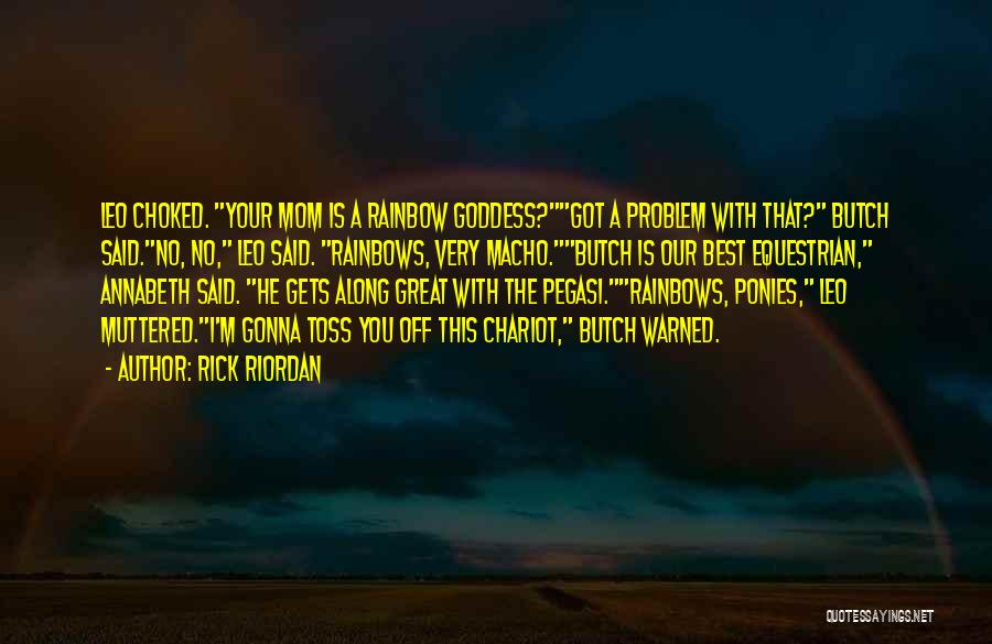 Your The Best Mom Quotes By Rick Riordan