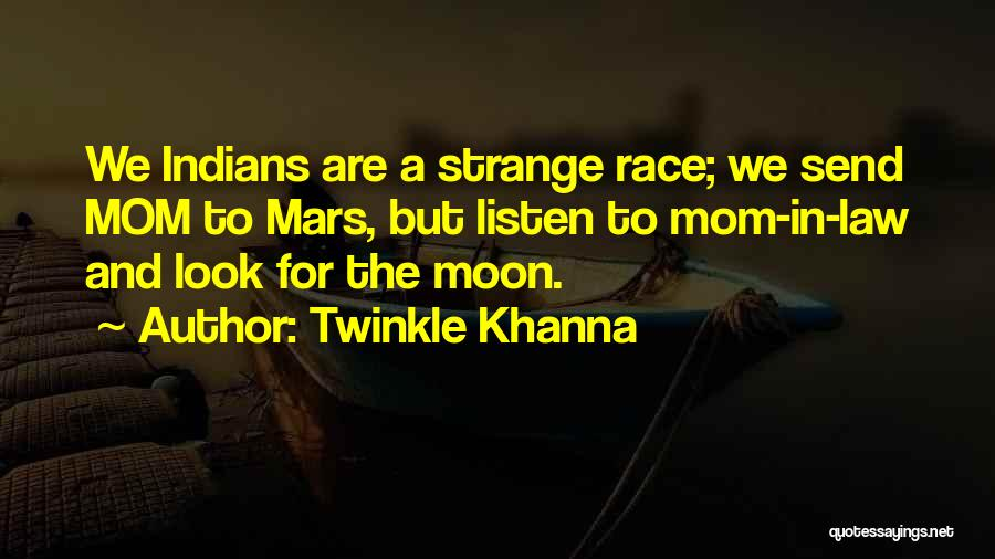Your The Best Mom Quotes By Twinkle Khanna