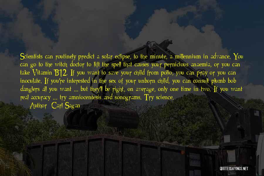 Your Unborn Child Quotes By Carl Sagan