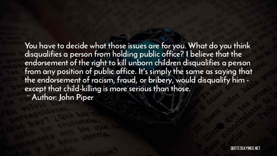Your Unborn Child Quotes By John Piper