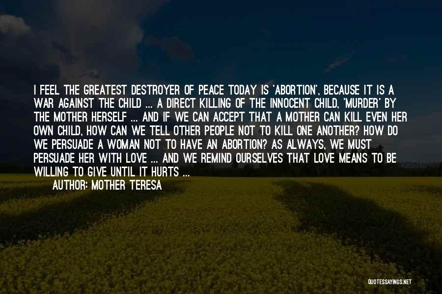Your Unborn Child Quotes By Mother Teresa