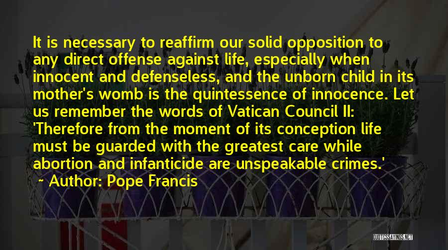 Your Unborn Child Quotes By Pope Francis