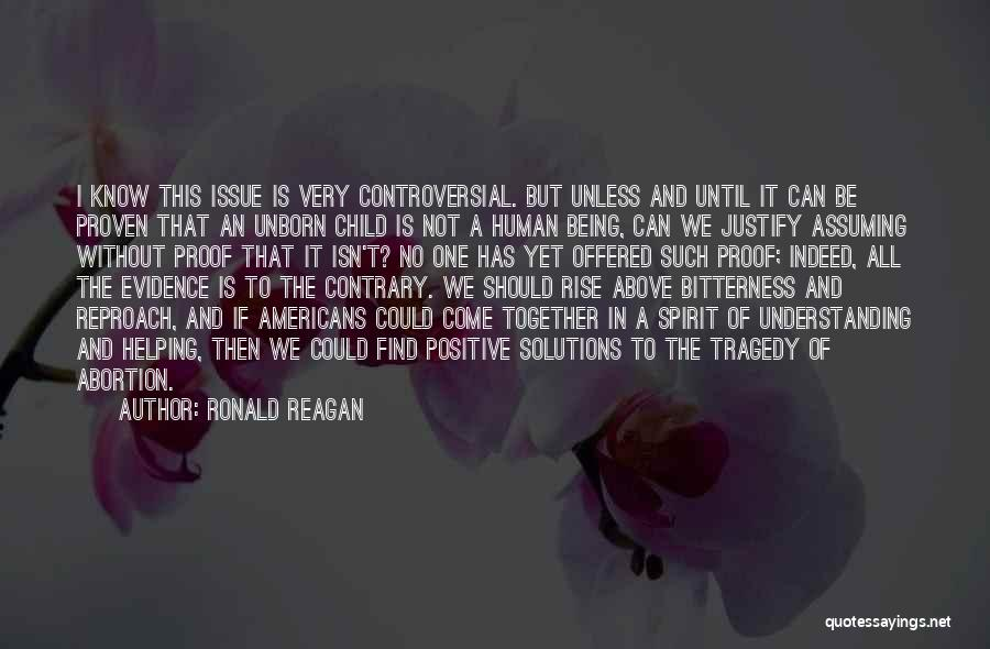 Your Unborn Child Quotes By Ronald Reagan