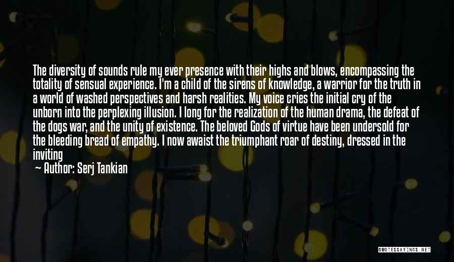 Your Unborn Child Quotes By Serj Tankian