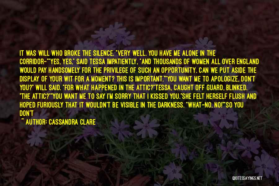 Your Very Important To Me Quotes By Cassandra Clare