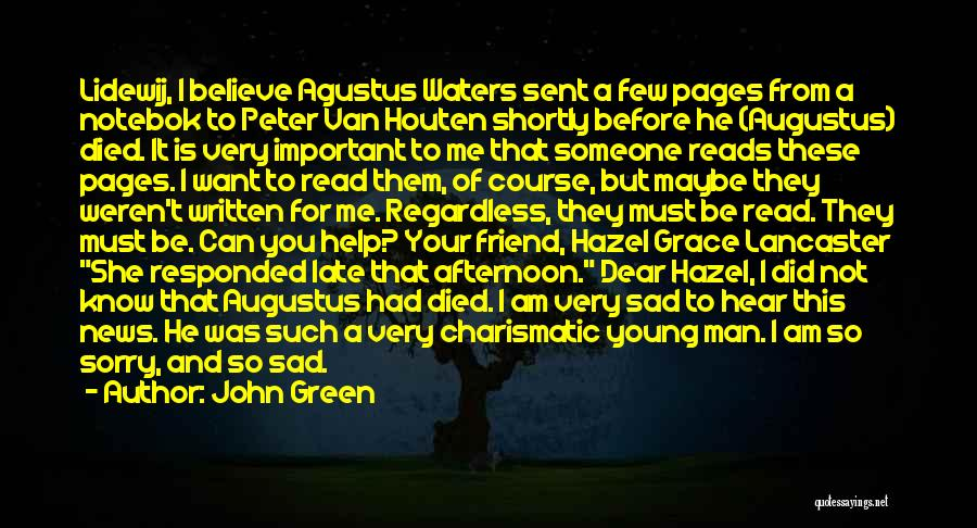 Your Very Important To Me Quotes By John Green