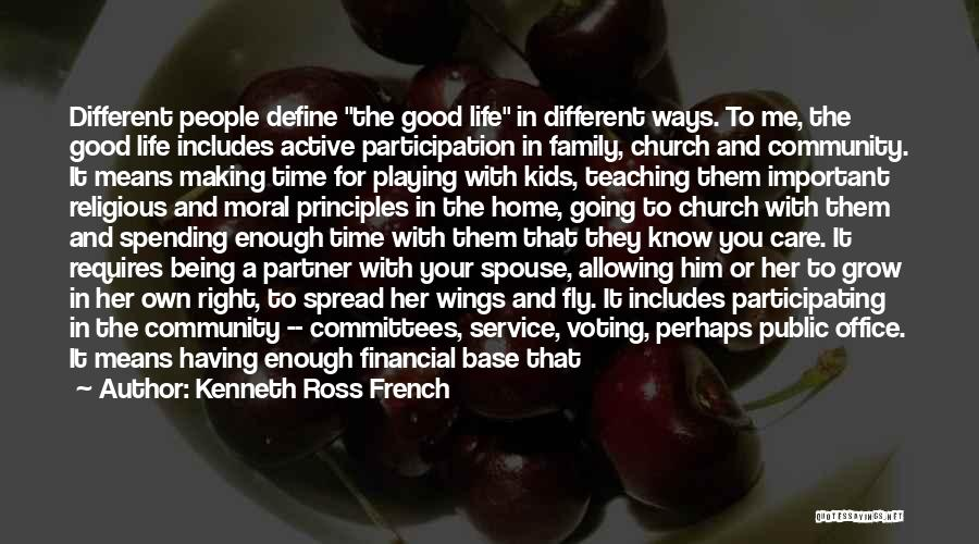 Your Very Important To Me Quotes By Kenneth Ross French