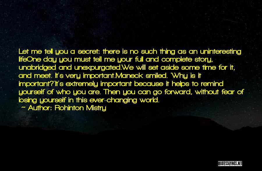 Your Very Important To Me Quotes By Rohinton Mistry