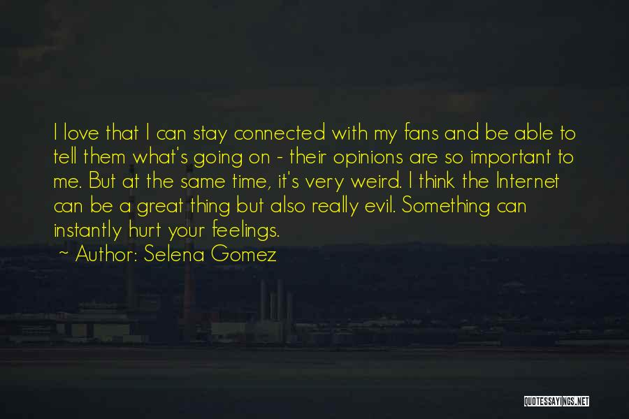 Your Very Important To Me Quotes By Selena Gomez