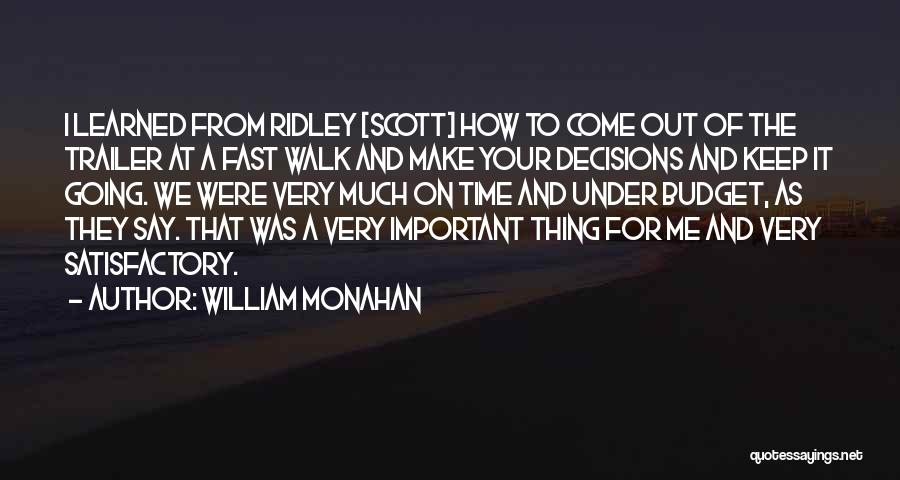 Your Very Important To Me Quotes By William Monahan