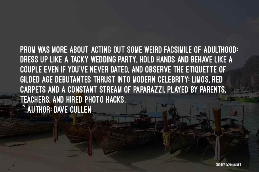 Your Wedding Party Quotes By Dave Cullen