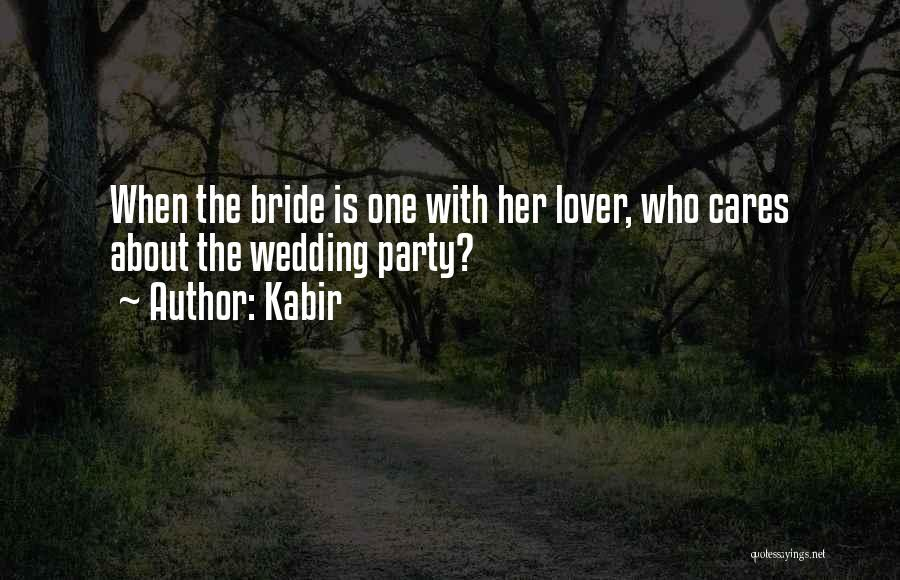 Your Wedding Party Quotes By Kabir