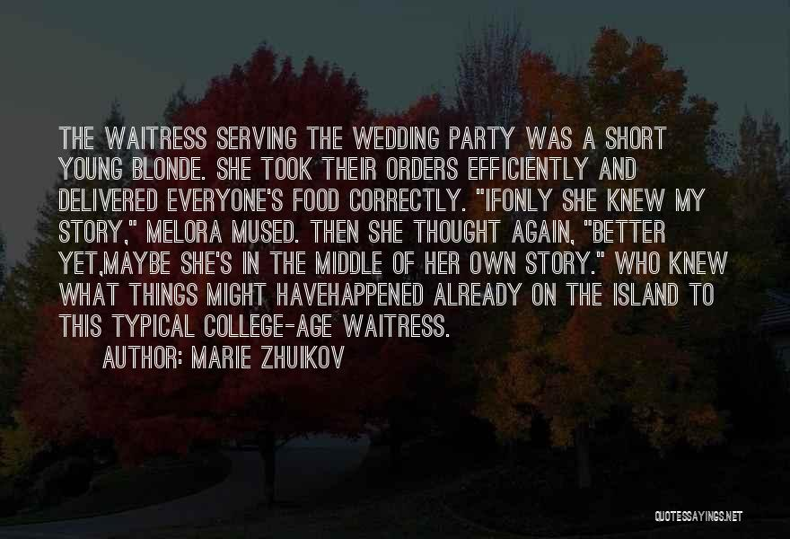 Your Wedding Party Quotes By Marie Zhuikov
