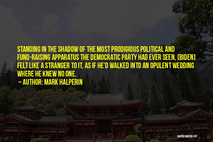 Your Wedding Party Quotes By Mark Halperin