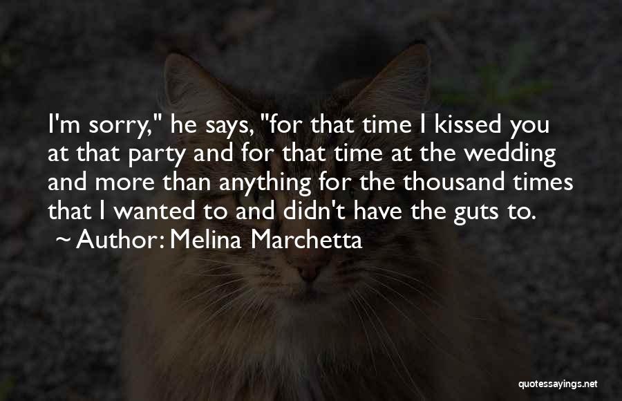 Your Wedding Party Quotes By Melina Marchetta
