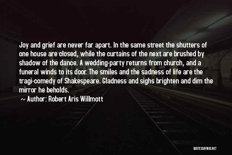 Your Wedding Party Quotes By Robert Aris Willmott