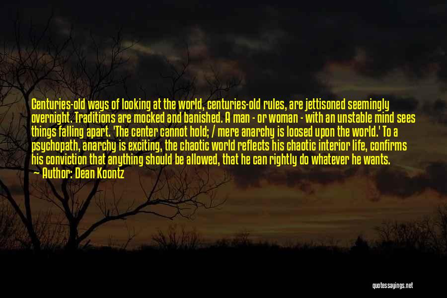 Your World Falling Apart Quotes By Dean Koontz