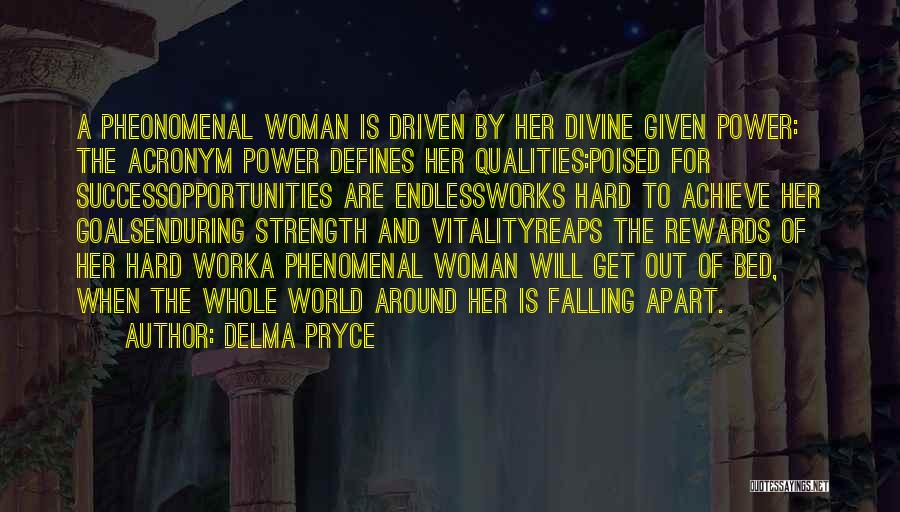 Your World Falling Apart Quotes By Delma Pryce