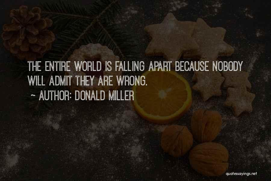 Your World Falling Apart Quotes By Donald Miller