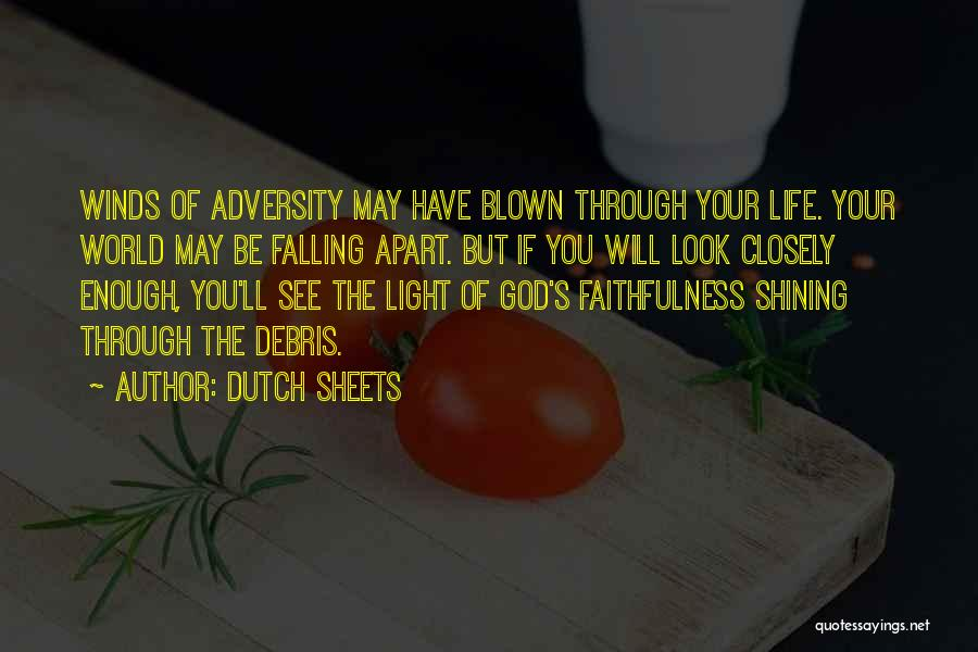 Your World Falling Apart Quotes By Dutch Sheets